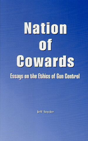 control cowards essay ethics gun nation